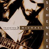 Songtexte von Michael Schenker - Thank You 3