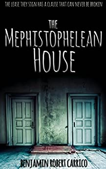 The Mephistophelean House by [Carrico, Benjamin]