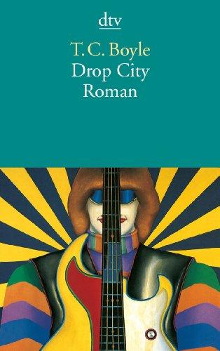 Buchseite und Rezensionen zu 'Drop City: Roman' von T. C. Boyle