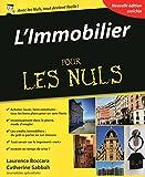 L'Immobilier Pour les Nuls, 4ème édition...