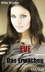 Eve: Das Erwachen