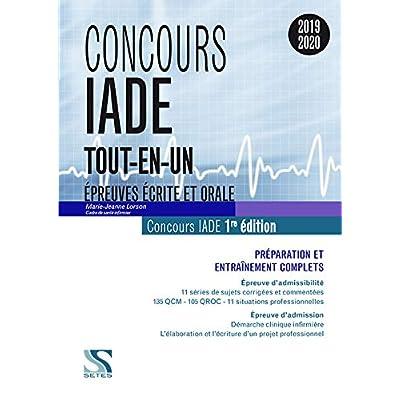 Concours IADE 2019-2020 : Préparation et entraînement complets - Epreuves d'admissibilité et d'admission