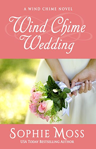 Wind Chime Wedding (A Wind Chime Novel Book 2) (English Edition)