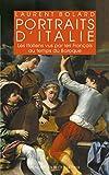 Portraits d'Italie: Les Italiens vus par les Français au temps du baroque 1580-1740 (Realia t. 35)