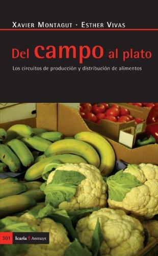 Del Campo Al Plato (Antrazyt) por Xavier Montagut