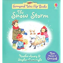 The Snow Storm/Barn on Fire (Farmyard Tales Flip Books) by Heather Amery (28-May-2010) Hardcover
