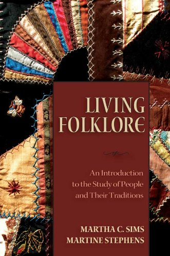 Living Folklore: Introduction to the Study of People and their Traditions (English Edition)