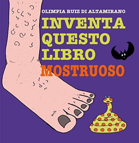 Mostruoso: Basta ascoltare le storie, è arrivato il momento di raccontarle!  (Italian Edition) ()