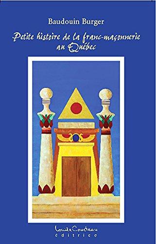 Petite histoire de la franc-maçonnerie au Québec