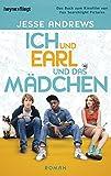 Ich und Earl und das Mädchen: Roman