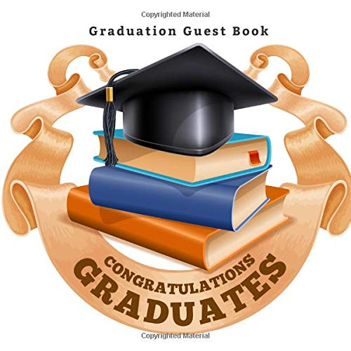 Graduation Guest Book Congratulations Graduates: College High School Graduation Party Free Layout Guest Book for Family and Friends to Write-In ... More. (Graduation Party Supplies, Band 86) (Medical Party Supplies)