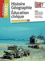 Les Nouveaux Cahiers Histoire-Géographie - Éducation civique Tle B.Pro