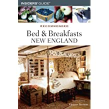 Recommended Bed & Breakfasts New England, 4th (Recommended Bed & Breakfasts Series) by Eleanor Berman (2006-08-01)