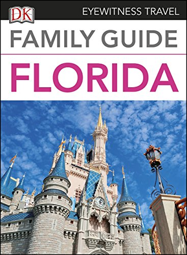 Family Guide Florida (DK Eyewitness Travel Guide) (English Edition)