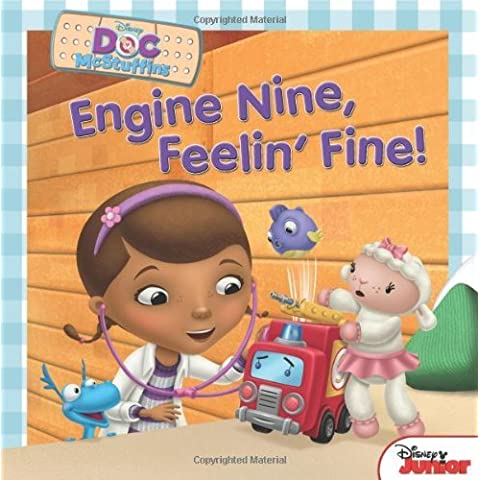 Engine Nine, Feelin' Fine! (Doc McStuffins Disney Junior) by Bill Scollon (18-Jun-2013) Paperback