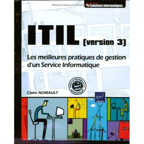 ITIL (version 3) - Mise en pratique illustrée