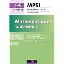 Mathématiques tout-en-un MPSI - 4e éd.: conforme au nouveau programme