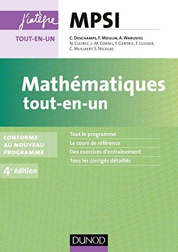 Mathématiques tout-en-un MPSI - 4e éd. : conforme au nouveau programme (Concours Ecoles d'ingénieurs)