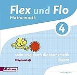 Flex und Flo - Ausgabe 2014 für Bayern: Diagnoseheft 4