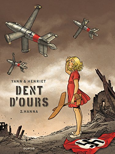 Dent d'ours - Tome 2 - Hanna di Yann
