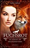 Fuchsrot (Academy of Shapeshifters, Band 1)