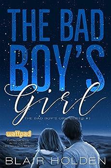 The Bad Boy's Girl (The Bad Boy's Girl Series Book 1) (English Edition)