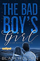 The Bad Boy's Girl (The Bad Boy's Girl Series Book 1) (English Edition)