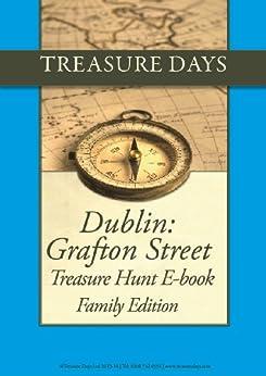 Dublin: Grafton Street Treasure Hunt: Family Edition (Treasure Hunt E-Books from Treasuredays Book 19) by [Frazer, Andrew, Frazer, Luise]