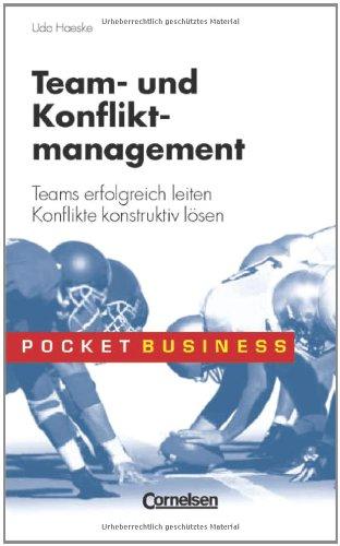 Pocket Business/Team- und Konfliktmanagement: Teams erfolgreich leiten - Konflikte konstruktiv lösen