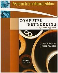 Computer Networking: International Version: A Top-Down Approach by James F. Kurose (2007-03-31)