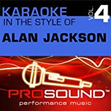 When Somebody Loves You (Karaoke With Background Vocals)[In the style of Alan Jackson]