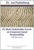 EU Multi-Stakeholder Forum on Corporate Social Responsibility: CSR EMS Forum