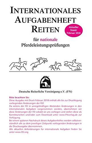 Internationales Aufgabenheft Reiten für nationale Pferdeleistungsprüfungen - Inhalt (Regelwerke)