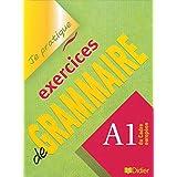 Je Pratique Exercice De Grammaire A1-Didier: Livre A1 (version internationale)