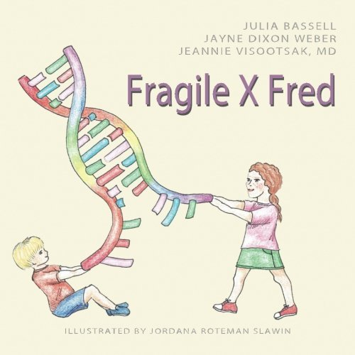 Fragile X Fred by Julia Bassell (2015-08-10)