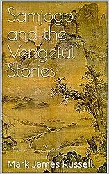 Samjogo and the Vengeful Stories (English Edition)