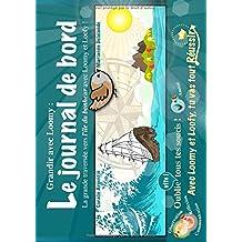 Loomy et loofy, le journal de bord : La grande traversée vers l'île du Bonheur avec Loomy et Loofy