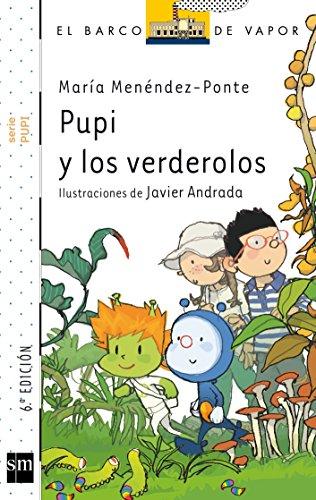 Pupi y los verderolos por María Menéndez-Ponte Cruzat