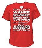 Artdiktat Herren T-Shirt - Wahre Schönheit Kommt Nicht von Innen - Sie Kommt Aus Augsburg Größe XXL, Rot