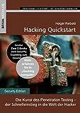 Hacking Quickstart: Die Kunst des Penetration Testing -  der Schnelleinstieg in die Welt der Hacker (German Edition)