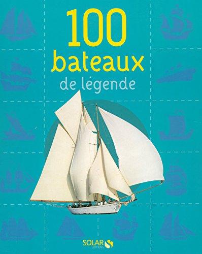 100 bateaux de légende NE