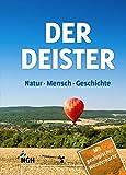 Der Deister: Natur - Mensch - Geschichte