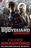 Bodyguard: Assassin (Book 5) by Chris Bradford