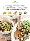 Recettes bien-être pour intestins fragiles