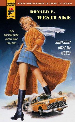 Buchseite und Rezensionen zu 'Somebody Owes Me Money' von Donald E. Westlake