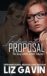 Indecent Proposal (Sexy Ladies Book 1)