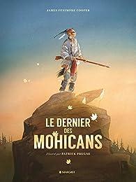 Le dernier des Mohicans 'Illustré' par Patrick Prugne