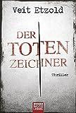 Der Totenzeichner: Thriller (Allgemeine Reihe. Bastei Lübbe Taschenbücher)