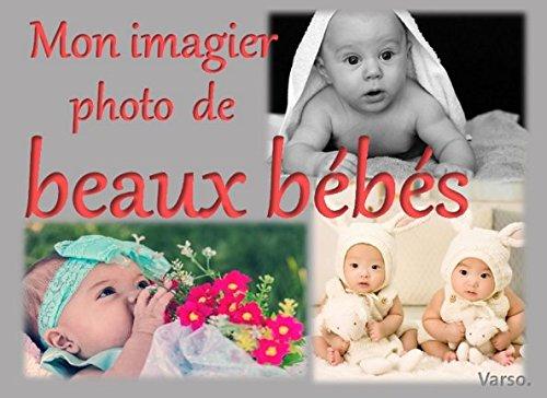 Mon imagier photo de beaux bébés par Varso.