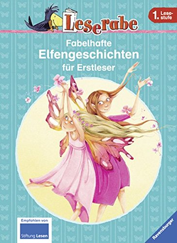 Leserabe - Sonderausgaben: Fabelhafte Elfengeschichten für Erstleser (HC - Leserabe - Sonderausgabe)